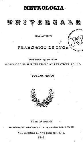 Metrologia universale dell'avvocato Francesco De Luca (1841): Francesco De Luca