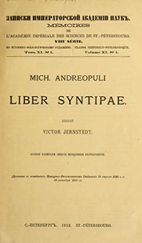 Mich. Andreopuli Liber Syntipae (1912) [Reprint]: Sindbād, the philosopher,Andreopōlos,