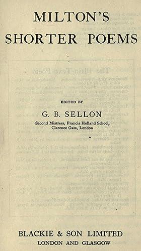 Milton's shorter poems; [Reprint]: Milton, John, 1608-1674,Sellon,