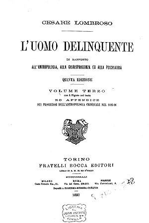 L'uomo delinquente in rapporto all'antropologia, alla giurisprudenza: Lombroso, Cesare
