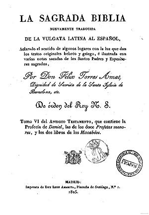La Sagrada Biblia nuevamente traducida de la: Felix Torres Amat