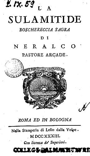 La Sulamitide boschereccia sagra di Neralco pastore: Giuseppe Maria Ercolani