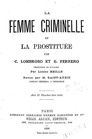 La femme criminelle et la prostituée (1896): Lombroso, Cesare