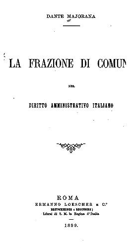 La frazione di comune nel diritto amministrativo: Dante Majorana