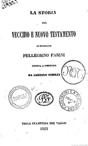 La storia del vecchio e nuovo testamento: Pellegrino Farini