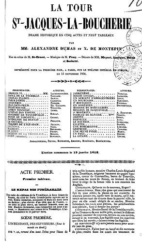 La tour StJacqueslaBoucherie drame historique en cinq: Alexandre père Dumas