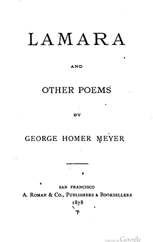 Lamara and other poems [Reprint]: George Homer Meyer