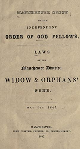 Laws of the Manchester district widow and: Independent Order of