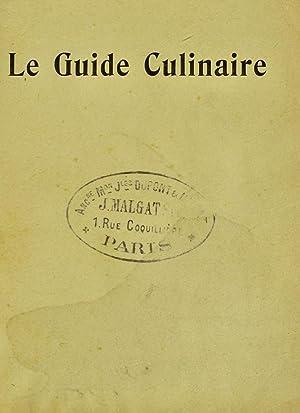 Le Guide culinaire, aide-mémoire de cuisine pratique: Escoffier, A. (Auguste),