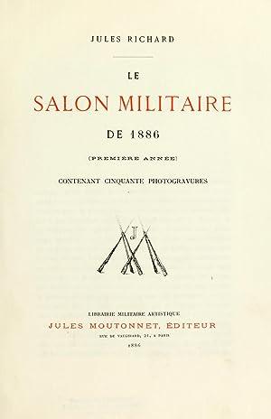 Le Salon militaire de 1886 [Reprint] (1886): Richard, Jules, 1825-1899
