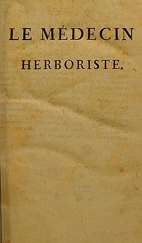 Le médecin herboriste, contenant, 1o. La nomenclature