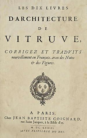 Les dix livres d'architecture de Vitruve, corrigez: Vitruvius Pollio,Perrault, Claude,