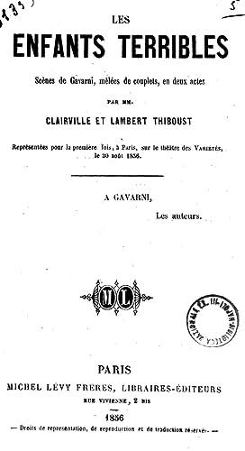 Les enfants terribles scenes de Gavarni, melees: Louis François NicolaÃ