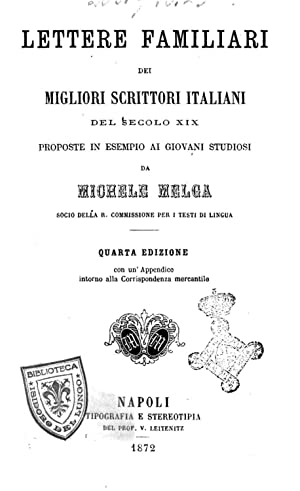 Lettere familiari dei migliori scrittori italiani del: Michele Melga