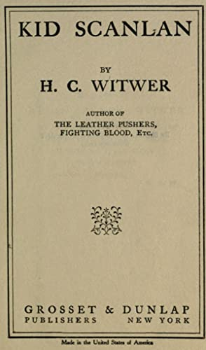 Kid Scanlan [Reprint]: Witwer, H. C.