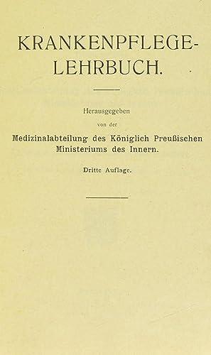 Krankenpflegelehrbuch (1913) [Reprint]: KÃ niglich PreuiÌŠsches