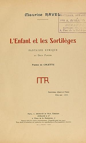 L'Enfant et les sortilèges, fantaisie lyrique, 2: Ravel, Maurice, 1875-1937,