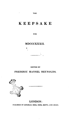 The Keepsake for 1832 Edited by Federic