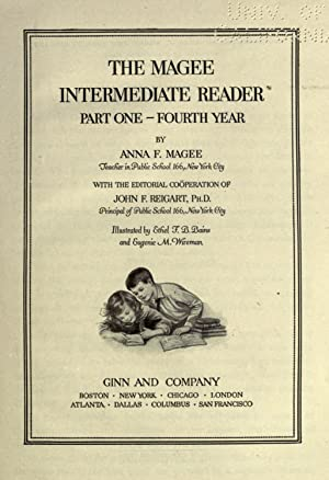 The Magee intermediate reader [Reprint]: Magee, Anna F,Bains,