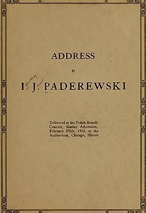Address by I. J. Paderewski, delivered at: Paderewski, Ignace Jan,