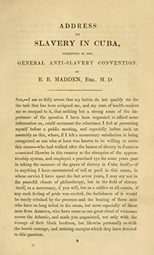 Address on slavery in Cuba : presented: Madden, Richard Robert,