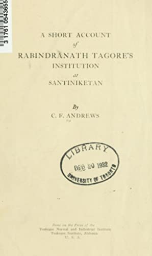A short account of Rabindranath Tagore's Institution: Andrews, C. F.