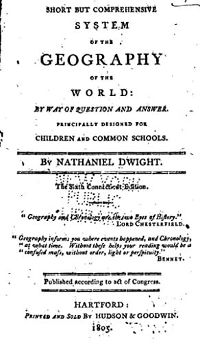A short but comprehensive system of the: Dwight, Nathaniel, 1770-1831