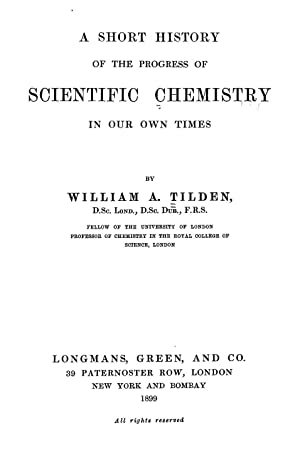 A short history of the progress of: Tilden, William A.
