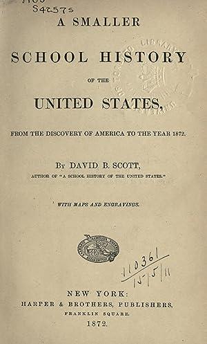 A smaller school history of the United: Scott, David B