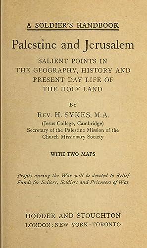 A soldier's handbook. Palestine and Jerusalem, salient: Sykes, Henry