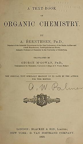 A text-book of organic chemistry (1889) [Reprint]: Bernthsen, A. (August),