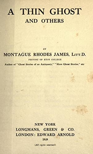 A thin ghost and others [Reprint] (1919): James, M. R.