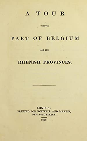 A tour through part of Belgium and: Rutland, John Henry