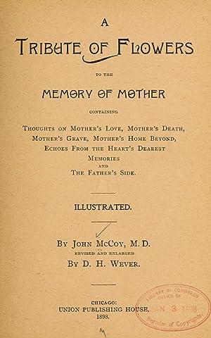john mccoy wever - tribute flowers memory mother - AbeBooks