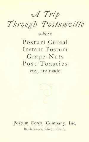 A trip through Postumville where Postum cereal,: Postum Company