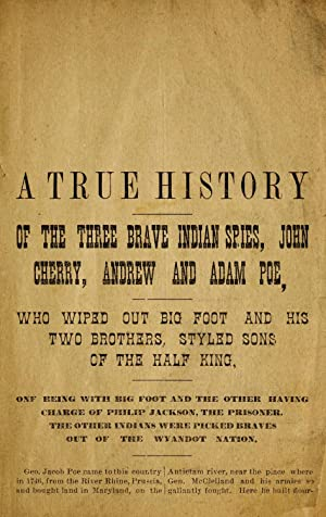 A true history of the three brave: Poe, A. W.