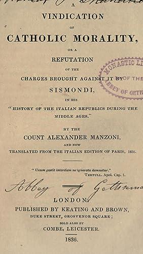 A vindication of Catholic morality : or: Manzoni, Alessandro, 1785-1873
