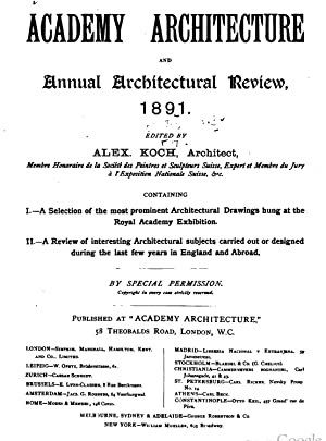 Academy architecture and architectural review . (1889): Koch, Alex. (Alexander),