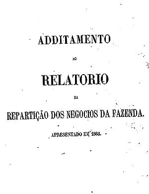 Additamento ao Relatà rio do Ministà rio: Brasil. Ministà rio