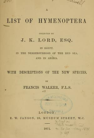 A list of Hymenoptera collected by J.K.: Walker, Francis, 1809-1874,Lord,