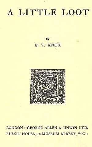 A little loot (1920) [Reprint]: Knox, E. V.