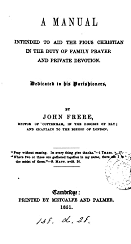 A manual intended to aid the pious: John Frere