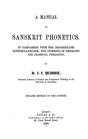 A manual of Sanskrit phonetics : in: Uhlenbeck, C. C.