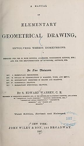 A manual of elementary geometrical drawing, involving: Warren, S. Edward