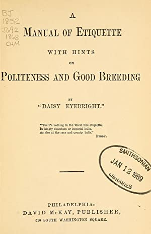 A manual of etiquette with hints on: Johnson, S. O.