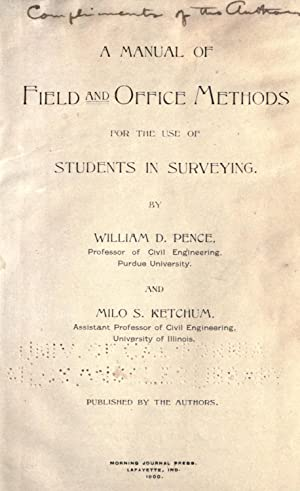A manual of field and office methods: Pence, William David,