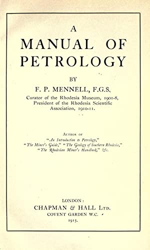 A manual of petrology (1913) [Reprint]: Mennell, Frederic Philip