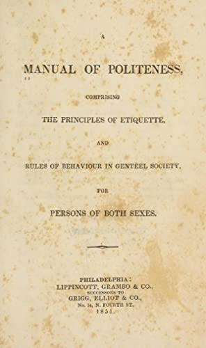 A manual of politeness (1851) [Reprint]