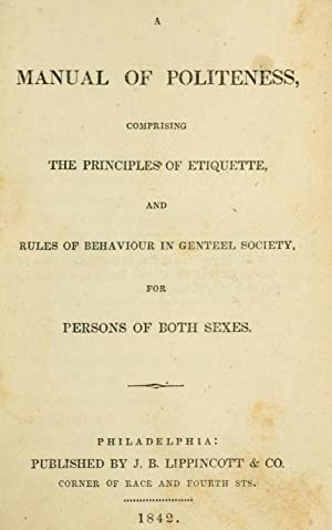 A manual of politeness, comprising the principles