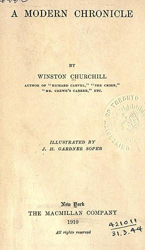 A modern chronicle. Illustrated by J.H. Gardner: Churchill, Winston, 1871-1947